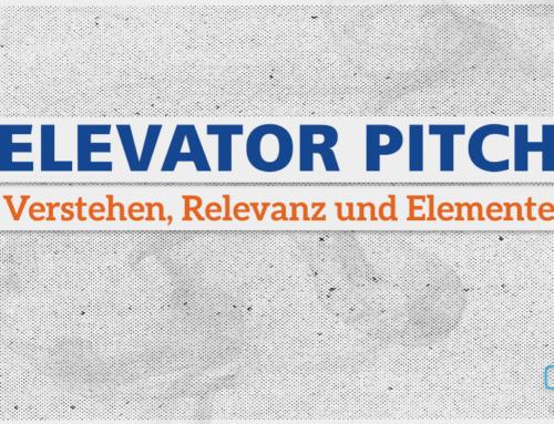 Elevator Pitch: Verstehen, Relevanz und Elemente